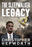 The Sleepwalker Legacy: A Historical Medical Financial Thriller (Sam Jardine Crime Conspiracy Thrillers Book 1)