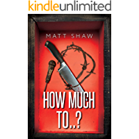 How Much To..?: (An Extreme Horror) (The Game Book 1) book cover