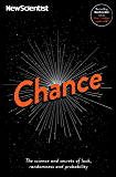 Chance: The science and secrets of luck, randomness and probability (English Edition)