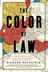 The Color of Law: A Forgotten History of How Our Government Segregated America Paperback