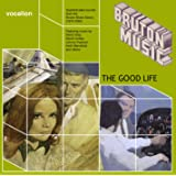 Steve Gray, Johnny Pearson, David Lindup, Keith Mansfield & others - The Good Life: Bruton Music compilation (1978-1985)