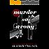 Murder So Wrong (Muckraker Mysteries Book 1)