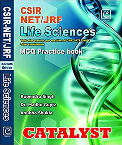 CSIR NET/JRF Life Sciences MCQ Practice book (Sixth Edition)