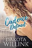 Cadence Defined (Cadence Duet Book 2)