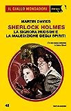 Sherlock Holmes - La signora Hudson e la maledizione degli spiriti (Il Giallo Mondadori Sherlock)