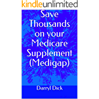 Save Thousands on your Medicare Supplement (Medigap)