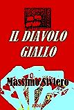 IL DIAVOLO GIALLO