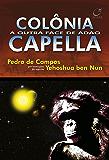 Colônia Capella: a outra face de Adão