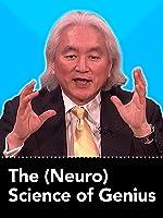 The (Neuro) Science of Genius