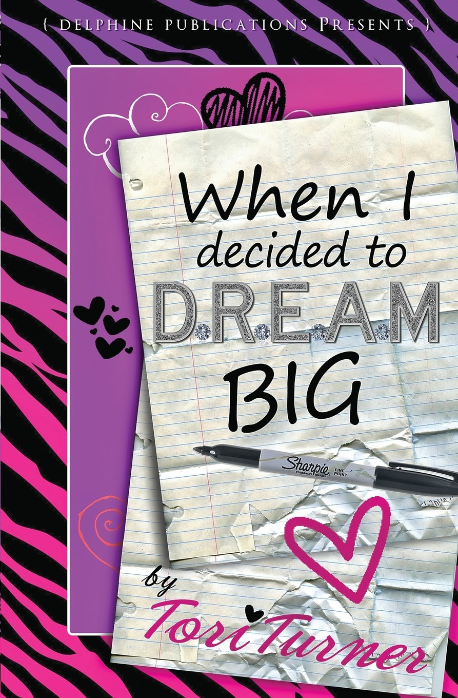 When I Decided to D.R.E.A.M. Big (Delphine Publications Presents) pdf epub