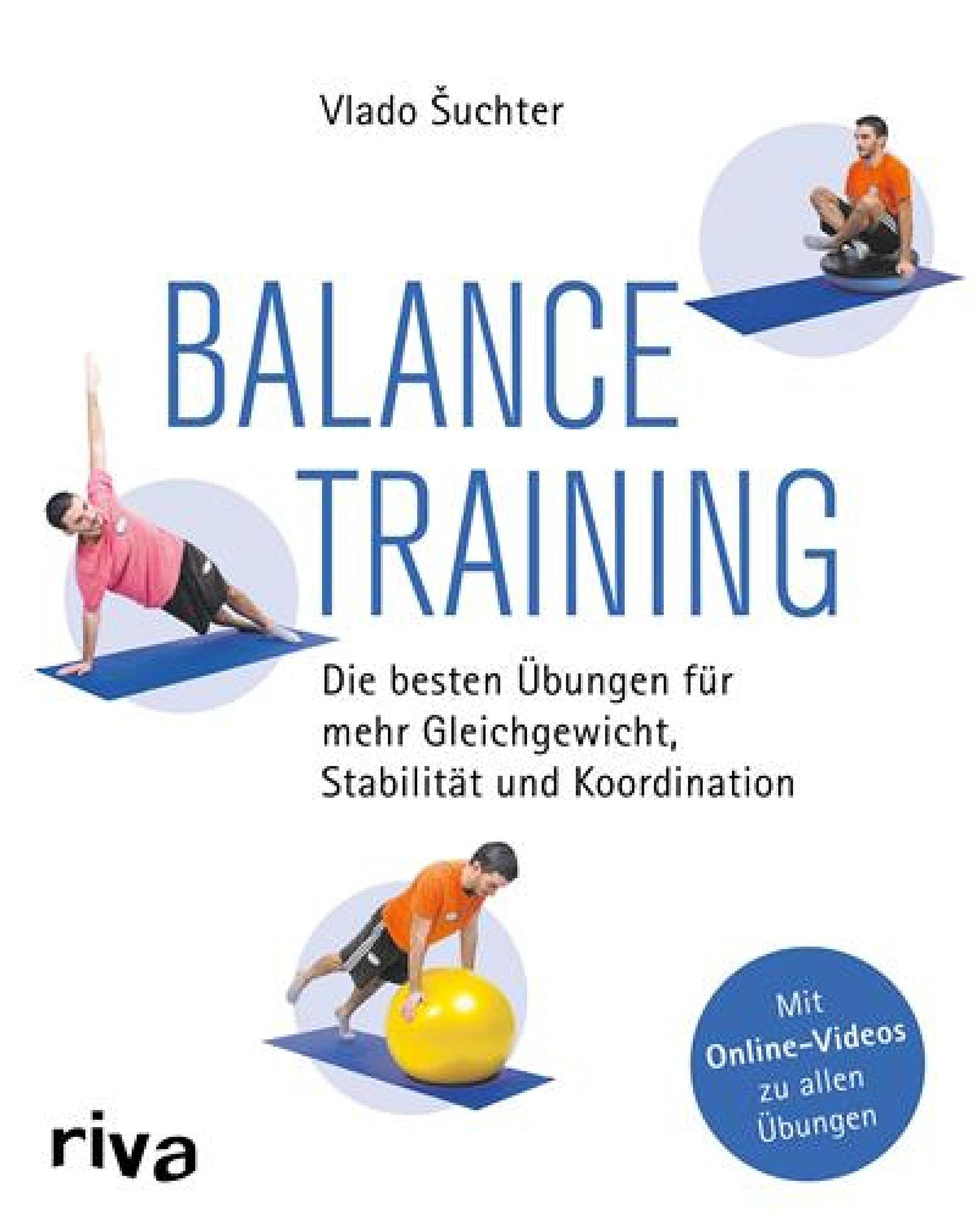 Balancetraining  Die Besten Übungen Für Mehr Gleichgewicht Stabilität Und Koordination
