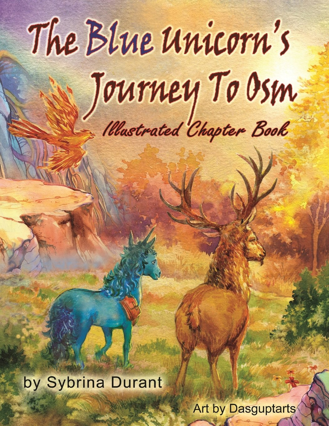 The Blue Unicorn's Journey to Osm Illustrated Book pdf