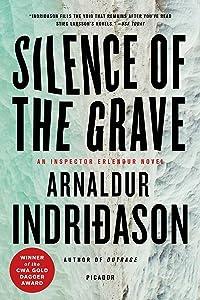 Silence of the Grave: An Inspector Erlendur Novel