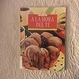 a la Hora del Te (Spanish Edition)