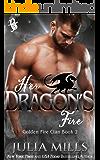 Her Dragon's Fire: Golden Fire Clan (Dragon Guard Series Book 2)