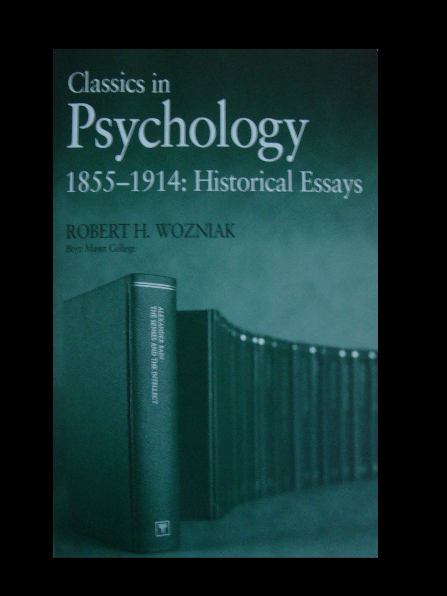 Classics in Psychology 1855-1914: Historical Essays