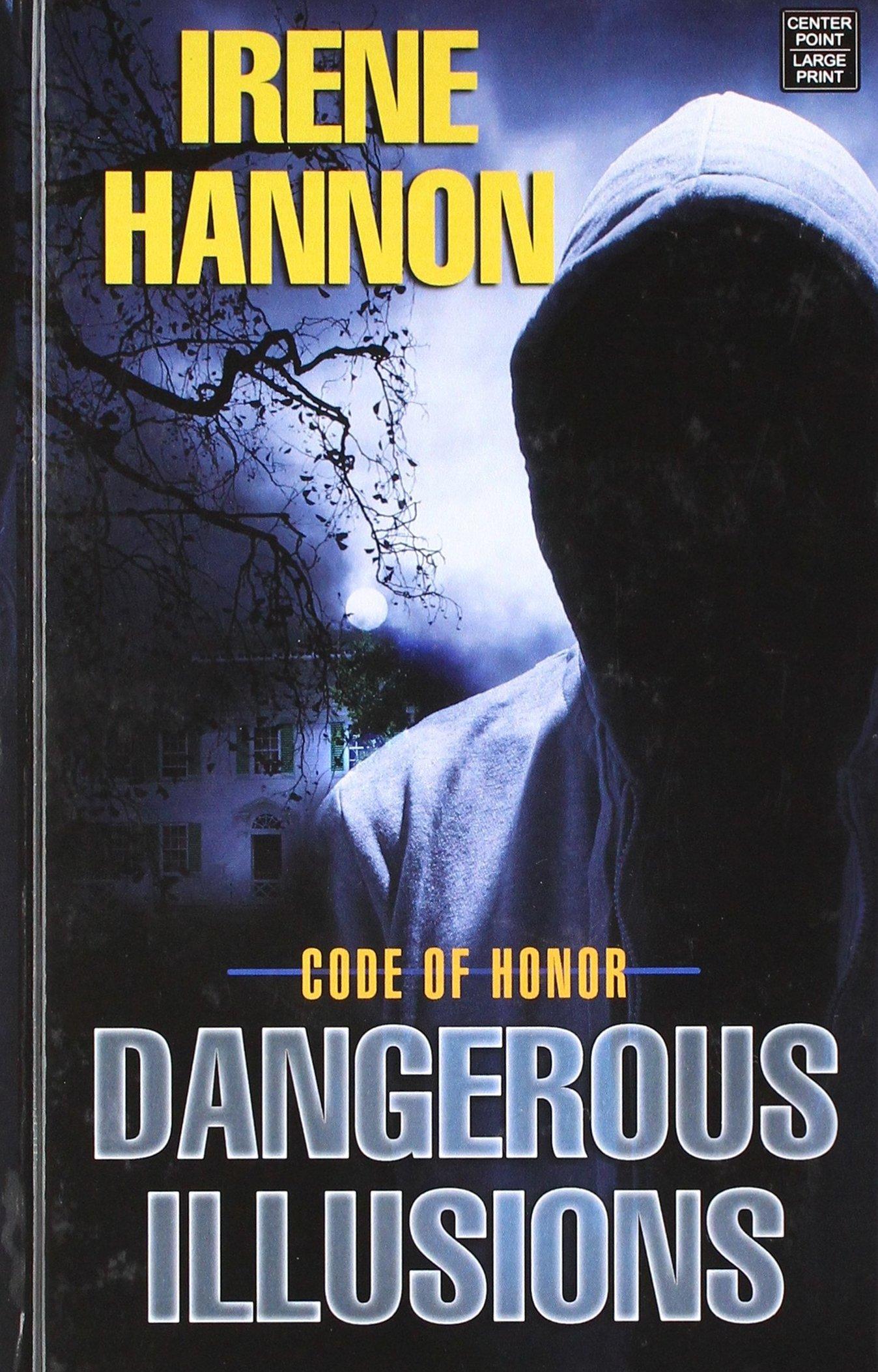 Dangerous Illusions (Code of Honor) pdf