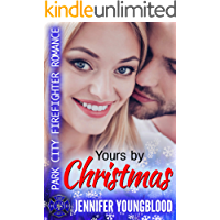 Yours By Christmas: Park City Firefighter Romance