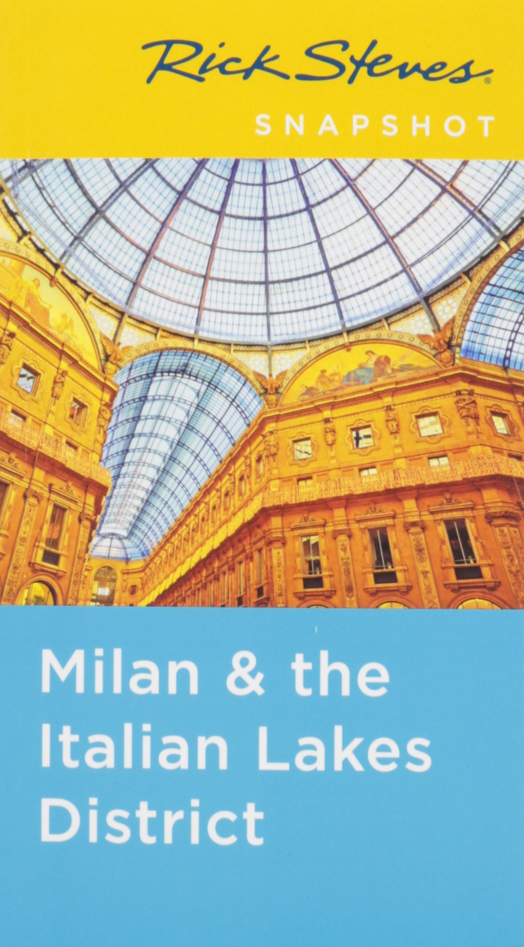 Rick Steves Snapshot Milan /& the Italian Lakes District