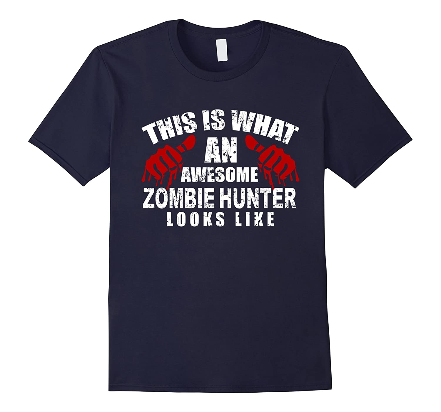 Zombie Hunter T Shirt This Is What An Awesome Scary Costume-FL