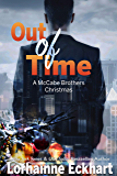 Out of Time: A McCabe Brothers Christmas (The McCabe Brothers Book 6)