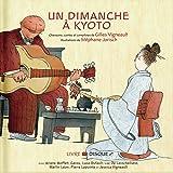 Un dimanche à Kyoto (Chansons de Gilles Vigneault)