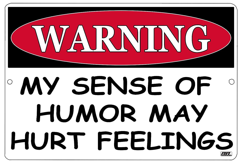 Rogue River Tactical Funny Sarcastic Work Office Retail Metal Tin Sign Wall Decor Bar Boss Employee Coworker Warning My Sense of Humor May Hurt Feelings