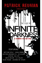 Infinite Darkness (The Edge: Volume 2) Kindle Edition