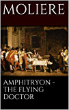 Amphitryon - The flying doctor