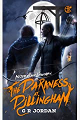 The Darkness at Dillingham: An Austerley & Kirkgordon Adventure Kindle Edition