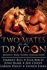 Two Mates for the Dragon: Benefit MMF Story Collection Kindle Edition