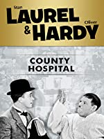 Laurel and Hardy: County Hospital