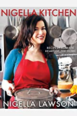 Nigella Kitchen: Recipes from the Heart of the Home Hardcover