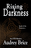 Rising Darkness: (Occult Urban Fantasy/Mystery) (Ordo Templi Serpentis Mysteries Book 3)