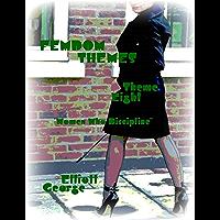 "Femdom Themes - Theme Eight - ""Women Who Discipline"" (English Edition)"