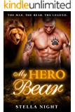My Hero Bear (Paranormal Shifter Romance) (Haven Book 2)