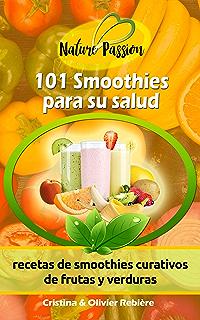 La Biblia De Los Smoothies Para La Salud Nutrición y Salud: Amazon ...