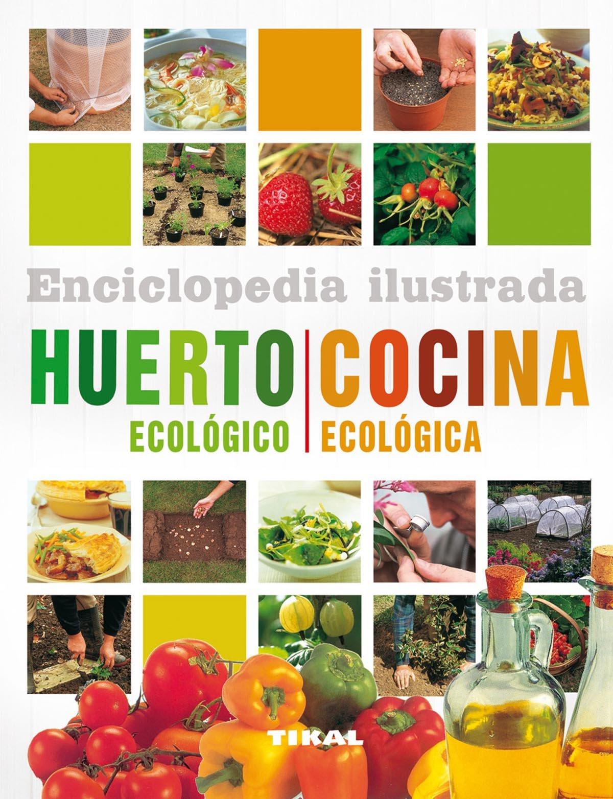 Huerto ecológico. Cocina ecológica Enciclopedia ilustrada: Amazon ...
