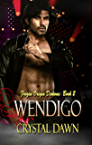 Wendigo (Frozen Origin Demons Book 2)