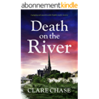 Death on the River: A gripping and unputdownable English murder mystery (A Tara Thorpe Mystery Book 2) (English Edition)