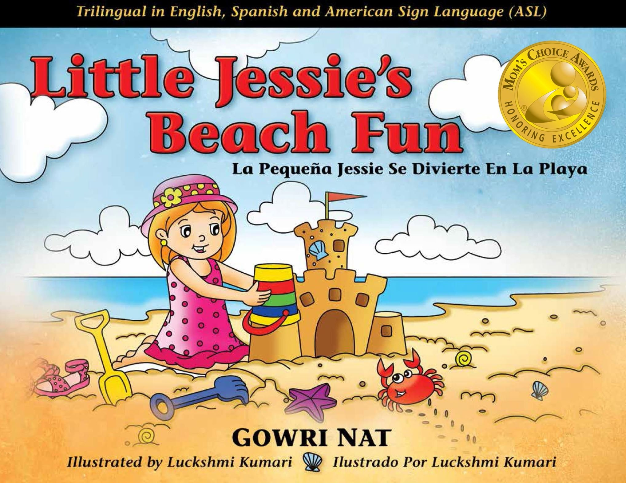 Download Little Jessie's Beach Fun: Trilingual in English, Spanish and American Sign Language (ASL) (English and Spanish Edition) 2016 Mom's Choice Awards Gold ... Spanish and American Sign Language Edition) pdf epub