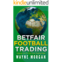 Betfair Football Trading: Helping You To Find Your Trading Edge (English Edition)