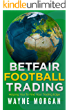 Betfair Football Trading: Helping You To Find Your Trading Edge