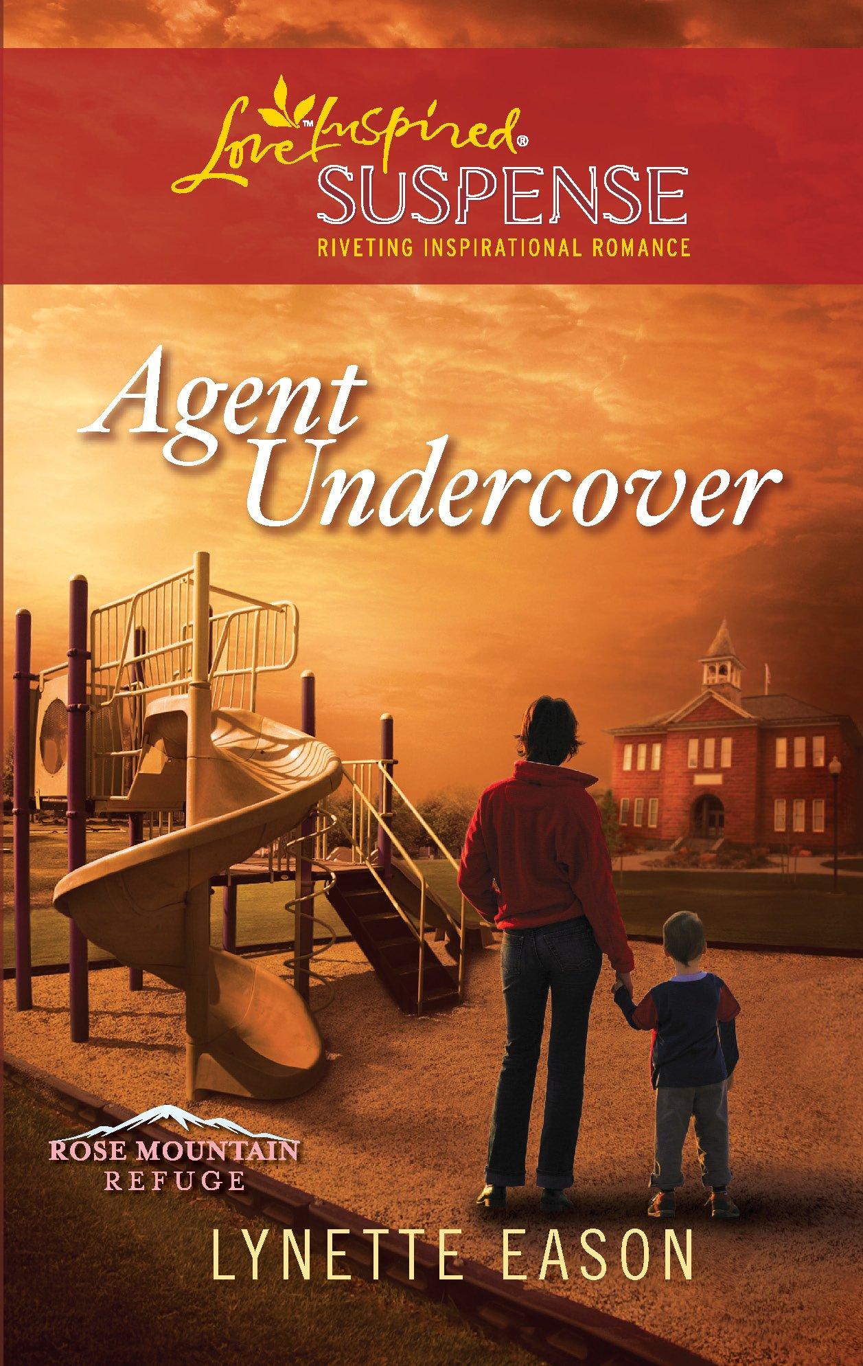 Download Agent Undercover (Rose Mountain Refuge) ebook