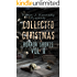 Collected Christmas Horror Shorts 2 (Collected Horror Shorts Book 4)
