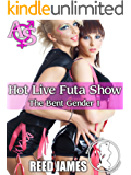 Hot Live Futa Show (The Bent Gender 1)