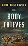 THE BODY THIEVES: Illegal Traffic (The Doc Dom Series Book 1)