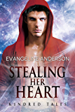 Stealing Her Heart: A Kindred Tales Novel (Brides of the Kindred)
