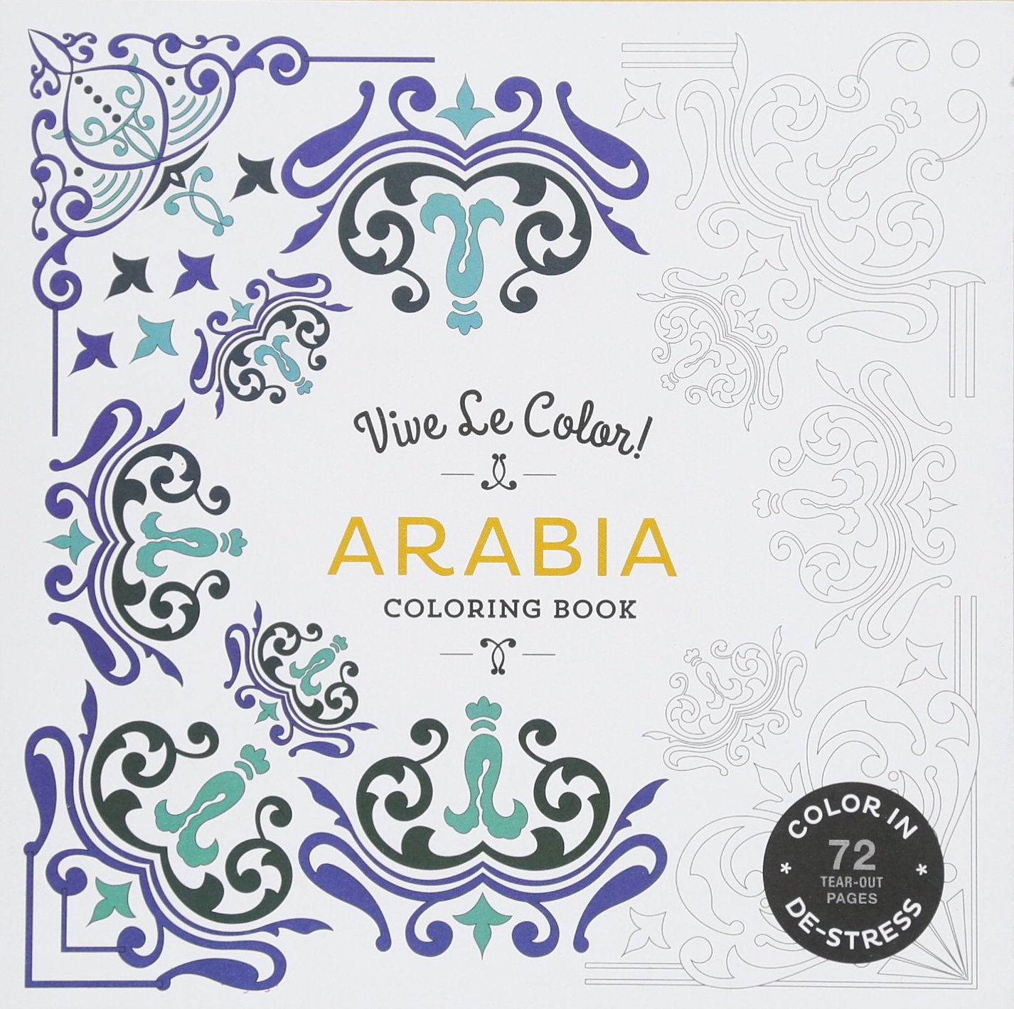 Download Vive Le Color! Arabia (Adult Coloring Book): Color In; De-stress (72 Tear-out Pages) ebook