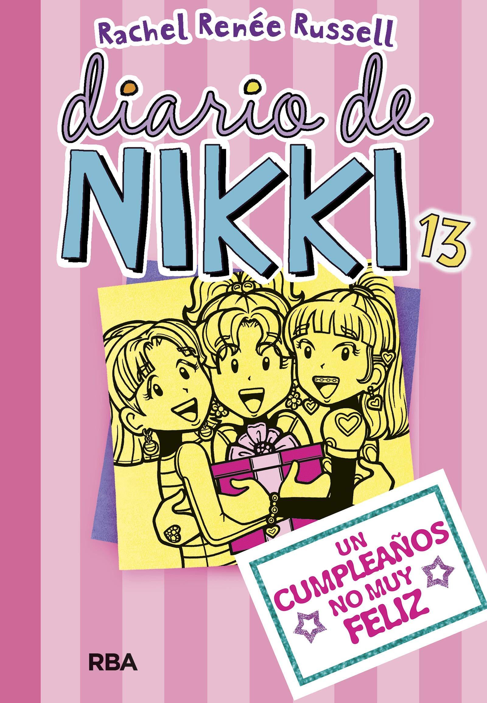 Diario de Nikki 13: Un cumpleaños no muy feliz: Amazon.es ...